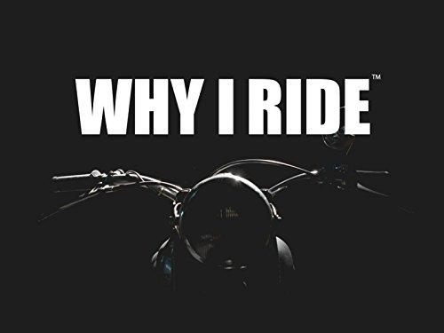Why I Ride - Season 1