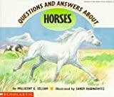 Questions and Answers About Horses (0590484486) by Selsam, Millicent Ellis