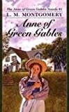 Anne of Green Gables (Anne of Green Gables Novels) (0613996631) by Lucy Maud Montgomery