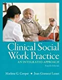 img - for Clinical Social Work Practice: An Integrated Approach 4th (forth) edition book / textbook / text book