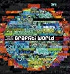 Graffiti World: Street Art aus f�nf K...