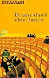img - for Deutschland ohne Juden book / textbook / text book