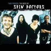 Spin Doctors - Two Princes (Single) - Zortam Music