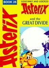 Asterix and the Great Divide (Classic Asterix hardbacks) Uderzo
