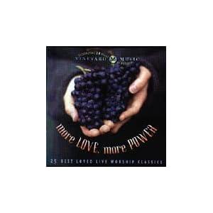 Vineyard - More Love, More Power