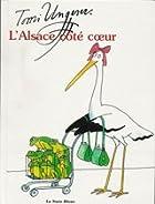 L' Alsace côté coeur © Amazon