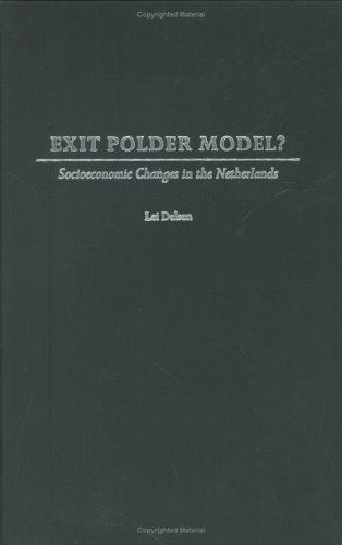 Exit Polder Model?: Socioeconomic Changes in the Netherlands