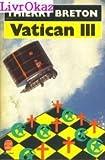 echange, troc Breton-T - Vatican III : roman