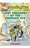 Lost Treasure of the Emerald Eye (Geronimo Stilton (Numbered Prebound))