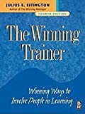 Winning Trainer- Winning ways to involve people in learning 4th EDITION