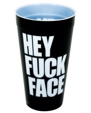 Kalan - Hey Fuck Face Drinking Cup - Standard