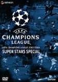 UEFAチャンピオンズリーグ2003/2004 スーパースターズ [DVD]