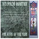 Stephen Hartke - The King on the Sun / Night Rubrics / Sonata-Variations