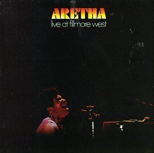 Aretha Live at Fillmore West