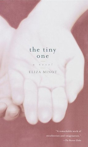 The Tiny One: A Novel