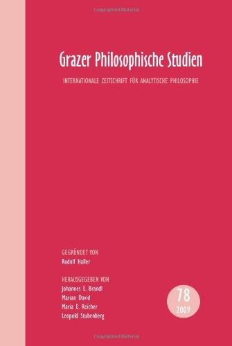 Grazer Philosophische Studien: Internationale Zeitschrift Fu R Analytische Philosophie.
