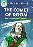 Comet of Doom: Story of Halley's Comet (Super Scientists) (0750025336) by Donkin, Andrew