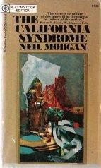 The California Syndrome, Neil Morgan