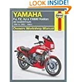 Yamaha FJ, FZ, XJ, & YX600 Radian Owners Workshop Manual: Air-Cooled Fours 1984-1992 598cc
