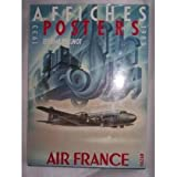img - for Affiches, Air France, 1933-1983 =: Posters, Air France, 1933-1983 (French Edition) book / textbook / text book