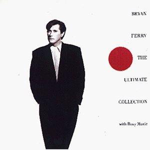 Bryan Ferry - Ultimate Collection - Zortam Music