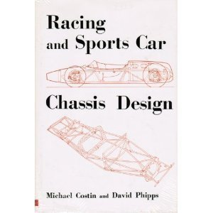 Racing And Sports Car Chassis Design, By Michael Costin