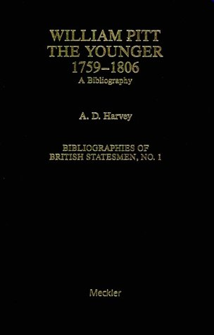 William Pitt the Younger a Bibliography (Meckler's bibliographies of British statesmen)