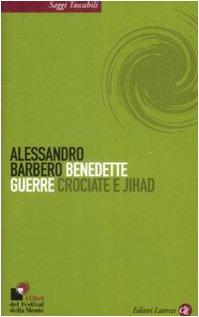 Alessandro Barbero - Benedette guerre (2009) Ita