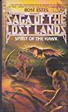 Spirit of the Hawk (Saga of the Lost Lands-Vol. 3) (0553274082) by Estes, Rose