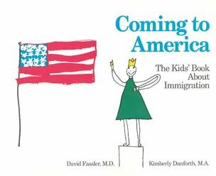 Coming to America: The Kids' Book About Immigration