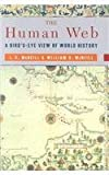 The Human Web: A Bird's-Eye View of World History (039305179X) by McNeill, J. R.