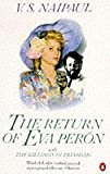 The Return of Eva Perón with the Killings in Trinidad (0140052593) by Naipaul, V. S.