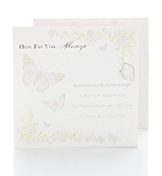 Here For You Butterfly Sympathy Card