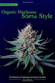 Organic Marijuana, Soma Style Publisher: Quick