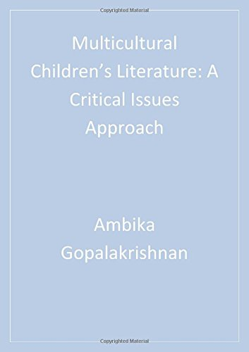 Multicultural Children's Literature: A Critical Issues...