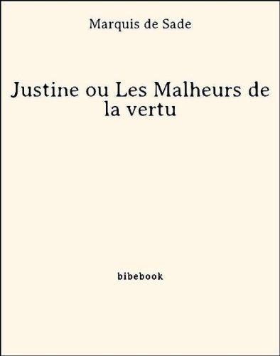 justine-ou-les-malheurs-de-la-vertu-french-edition
