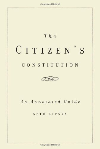 The Citizen's Constitution: An Annotated Guide