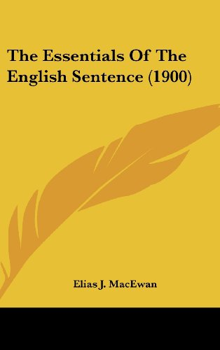 The Essentials of the English Sentence (1900)