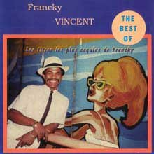 francky vincent - The Best of Francky Vincent - Zortam Music