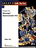 img - for Projects for Netscape Communicator 4.0 (Select Lab Series) book / textbook / text book