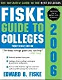 Fiske Guide to Colleges 2006 (1402203748) by Edward Fiske