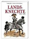 Landsknechte 1485-1560 title=