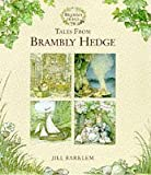 Tales from Brambly Hedge (0001982796) by Barklem, Jill