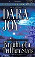 Knight of a Trillion Stars (Futuristic Romance)