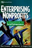 img - for Enterprising Nonprofits ,A Toolkit for Social Entrepreneurs 2002 publication book / textbook / text book