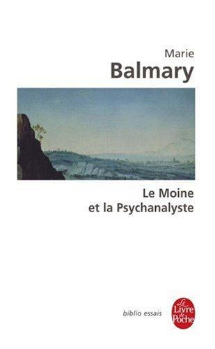 Le Moine Et La Psychanalyste (Ldp Bib.Essais) (English and French Edition)