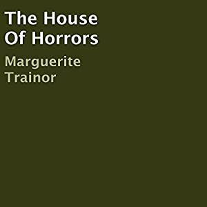 The House of Horrors Audiobook