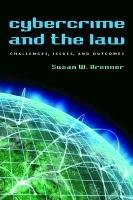 Download Cybercrime and the Law: Challenges, Issues, and Outcomes