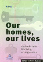Our Homes, Our Lives: Choice in Later Life Living Arrangements