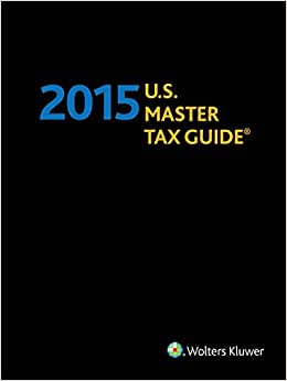 U.S. Master Tax GuideHardbound Edition (2015)